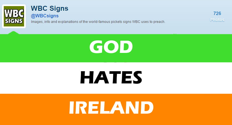 Westboro Baptist Church weigh in on Ireland's historic marriage equality referendum
