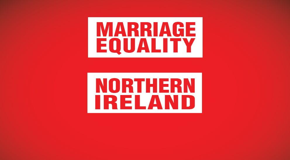 We need your help! #MarriageEqualityNI